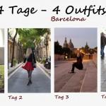 4 Tage – 4 Outfits {Barcelona}