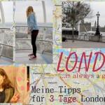 Ein Kurztrip nach London